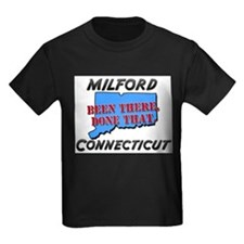 milford connecticut - been there, done that T
