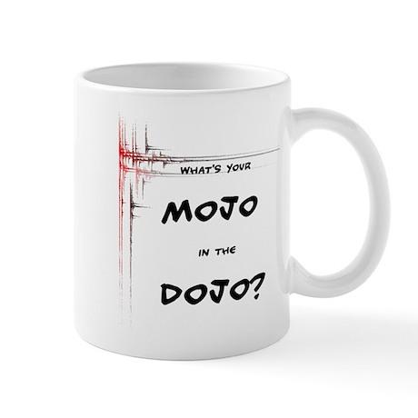 Mojo in the Dojo Mug