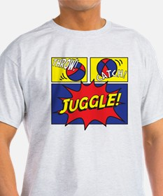 Throw! Catch! Juggle! T-Shirt