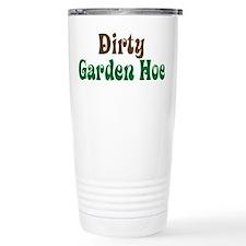 Dirty Garden Hoe Travel Mug