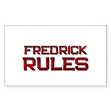 fredrick rules Rectangle Decal