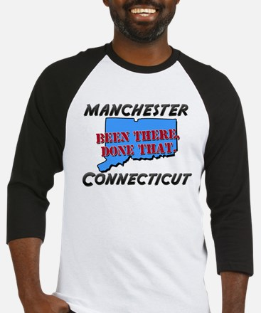manchester connecticut - been there, done that Bas