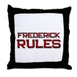 frederick rules Throw Pillow