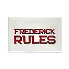 frederick rules Rectangle Magnet