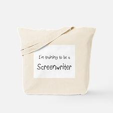 I'm training to be a Screenwriter Tote Bag
