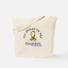 Proud Of My Autistic Daughters 1 Tote Bag