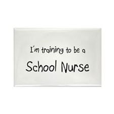 I'm training to be a School Nurse Rectangle Magnet