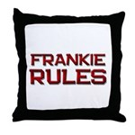 frankie rules Throw Pillow