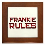 frankie rules Framed Tile