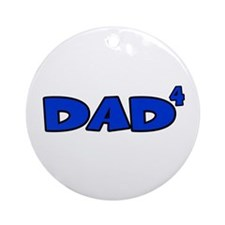 Dad 4 Ornament (Round)