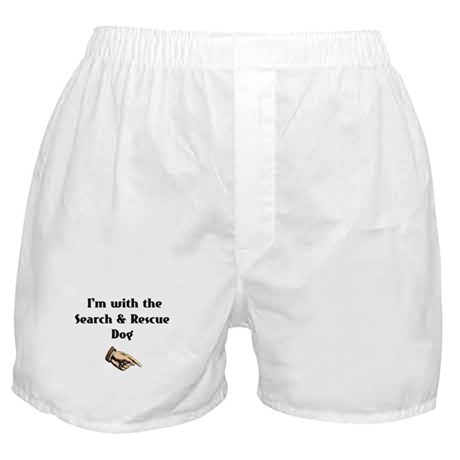 I'm with the Search and Rescue Dog Boxer Shorts