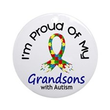 Proud Of My Autistic Grandsons 1 Ornament (Round)