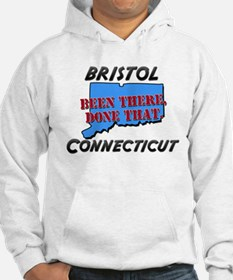 bristol connecticut - been there, done that Hoodie