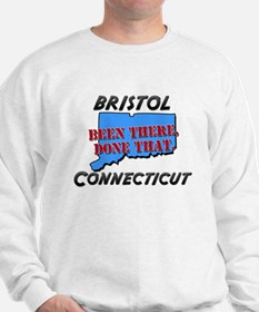 bristol connecticut - been there, done that Sweats