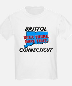 bristol connecticut - been there, done that T-Shirt