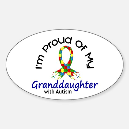 Proud Of My Autistic Granddaughter 1 Decal