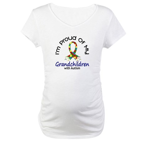 Proud Of My Autistic Grandchildren 1 Maternity T-S