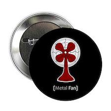 """Metal Fan 2.25"""" Button"""