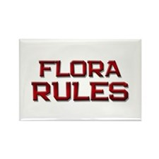 flora rules Rectangle Magnet