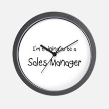 I'm training to be a Sales Manager Wall Clock