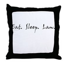 Eat. Sleep. Law. Throw Pillow