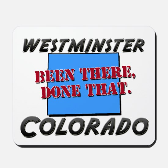 westminster colorado - been there, done that Mouse