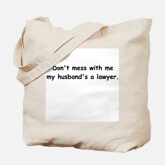 My husband's a lawyer Tote Bag