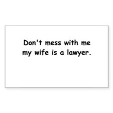 My wife's a lawyer Rectangle Decal