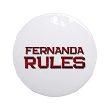 fernanda rules Ornament (Round)