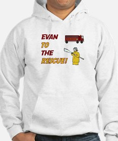 Evan to the Rescue Hoodie