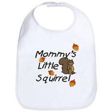 Mommy's Little Squirrel Bib