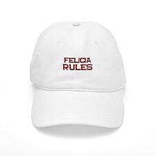 felicia rules Baseball Baseball Cap