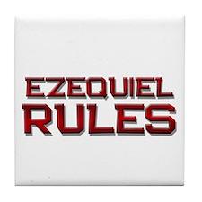 ezequiel rules Tile Coaster