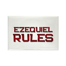 ezequiel rules Rectangle Magnet