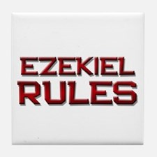 ezekiel rules Tile Coaster
