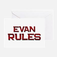 evan rules Greeting Card