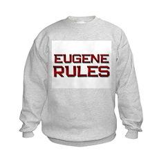 eugene rules Sweatshirt