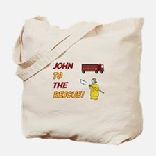 John to the Rescue Tote Bag
