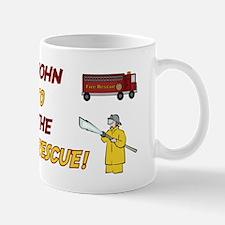 John to the Rescue Mug