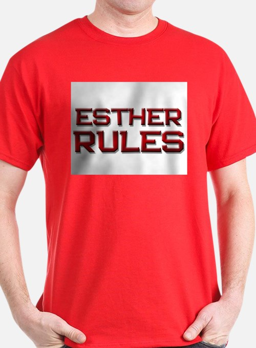 esther rules T-Shirt