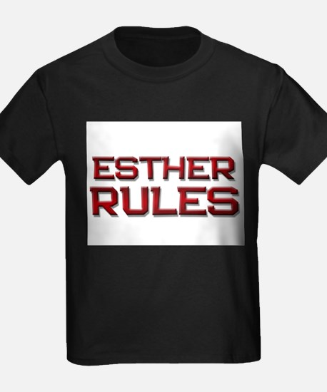 esther rules T