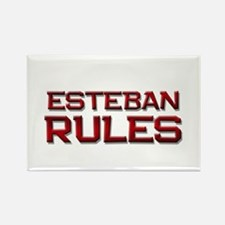 esteban rules Rectangle Magnet