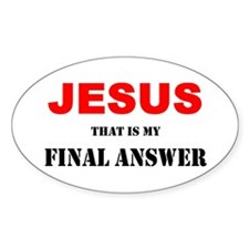 """Final Answer"" Bumper Oval Decal"