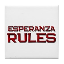 esperanza rules Tile Coaster