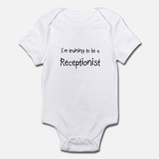 I'm training to be a Receptionist Infant Bodysuit