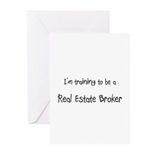 I'm training to be a Real Estate Broker Greeting C
