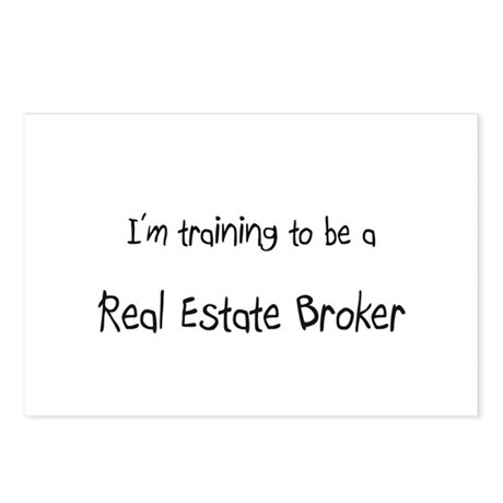 I'm training to be a Real Estate Broker Postcards