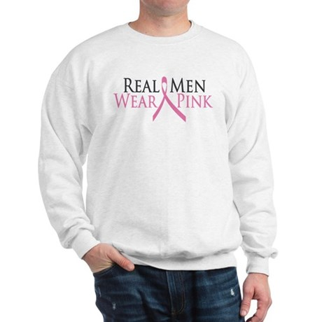 Real Men Wear Pink (Ribbon) Sweatshirt