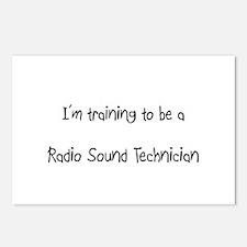 I'm training to be a Radio Sound Technician Postca
