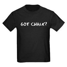 Got Chalk? Kids' Dark T-Shirt